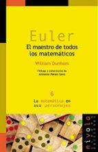 EULER: EL MAESTRO DE TODOS LOS MATEMATICOS