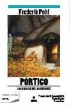 PORTICO: LOS ANALES DE LOS HEECHEE I (BEST SELLER ZETA BOLSILLO)