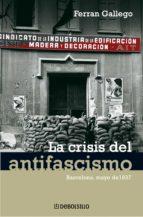 LA CRISIS DEL ANTIFASCISMO (EBOOK)