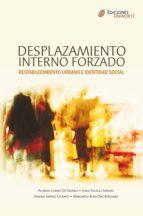 Desplazamiento interno forzado, Restablecimiento urbano e identidad social