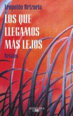 LOS QUE LLEGAMOS MÁS LEJOS (EBOOK)