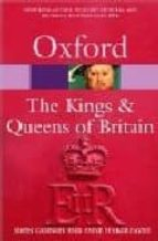 The Kings & Queens of Britain (Oxford Paperback Reference)