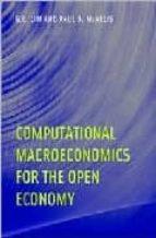 Computational Macroeconomics for the Open Economy