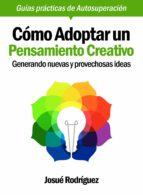 CÓMO ADOPTAR UN PENSAMIENTO CREATIVO (EBOOK)