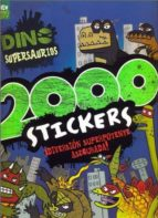 DINO SUPERSAURIOS. 2000 STICKERS