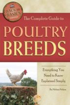 The Complete Guide to Poultry Breeds: Everything You Need to Know Explained Simply (Back to Basics Farming)