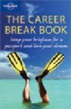 THE CAREER BREAK BOOK