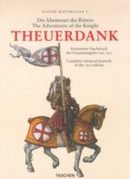 THE ADVENTURES OF THE KNIGHT THEUERDANK