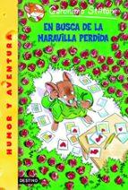EN BUSCA DE LA MARAVILLA PERDIDA (GERONIMO STILTON 2)