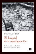EL HOSPITAL DE LA TRANSFIGURACIÓN (EBOOK)