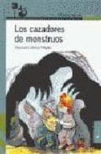LOS CAZADORES DE MONSTRUOS (2ª ED.)