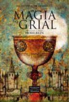 La magia del grial (La leyenda de Camelot)