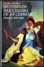 Bajo zarpas de la quimera -poemas 1930-1988- (Alianza tres)
