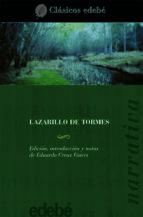 El Lazarillo de Tormes (CLÁSICOS EDEBÉ)