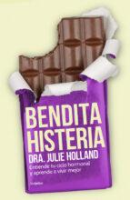Bendita Histeria (AUTOAYUDA SUPERACION)