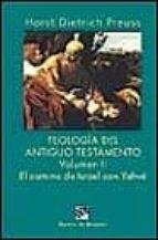 Teología del Antiguo Testamento - vol II. El camino de israel con yahvé (Biblioteca Manual Desclée)