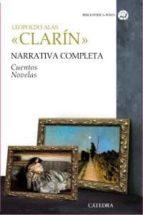 NARRATIVA COMPLETA: CUENTOS, NOVELAS (ESTUCHE CLARIN I Y II)