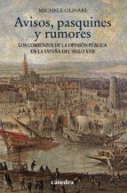 Avisos, Pasquines Y Rumores (Historia. Serie Menor)
