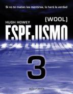 Espejismo 3 (Wool 3). Expulsión: (Wool)