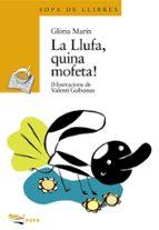 La Llufa, quina mofeta! (Llibres Infantils I Juvenils - Sopa De Llibres. Sèrie Groga)