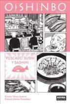 Oishinbo a la Carte 4. Pescado, sushi y sashimi