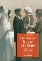 Bodas De Sangre (clasicos Hispanicos) (Clásicos Hispánicos)