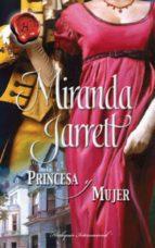 Princesa y mujer (Harlequin Internacional)