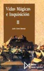VIDAS MAGICAS E INQUISICION (T. 2)