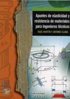 ASPECTOS DE ELASTICIDAD Y RESISTENCIA DE MATERIALES PARA INGENIER OS TECNICOS