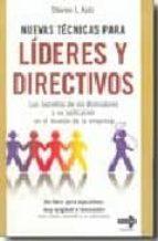NUEVAS TECNICAS PARA LIDERES Y DIRECTIVOS: LOS SECRETOS DE LOS DO MADORES Y SU APLICACION EN EL MUNDO DE LA EMPRESA