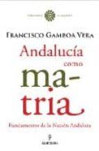 ANDALUCIA COMO MATRIA