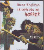 Bernie Wrightson: La expresión del horror (Grafikalismos)