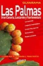 LAS PALMAS, GRAN CANARIA, LANZAROTE Y FUERTEVENTURA (GUIARAMA)