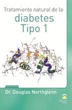 Tratamiento natural de la diabetes Tipo 1.