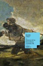 HISTORIA DE LOS HETERODOXOS ESPAÑOLES. LIBRO III (EBOOK)