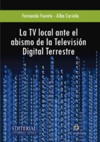 LA TV LOCAL ANTE EL ABISMO DE LA TELEVISIÓN DIGITAL TERRESTRE (EBOOK)