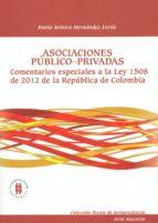 Asociaciones público-privadas: Comentarios especiales a la ley 1508 de 2012 de la República de Colombia (Colección Textos de Jurisprudencia)