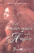 LA MISION OCULTA DE LOS ANGELES