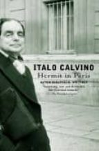 Hermit in Paris: Autobiographical Writings (Vintage International)