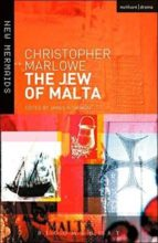 The Jew of Malta (New Mermaids)