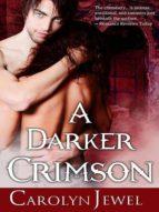 A Darker Crimson (Crimson City Book 4) (English Edition)