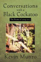 CONVERSATIONS WITH A BLACK COCKATOO (EBOOK)