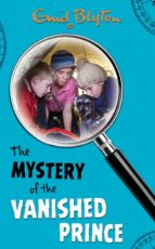 The Mystery of the Vanished Prince (The Five Find-Outers series)