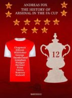 THE HISTORY OF ARSENAL IN THE FA CUP (EBOOK)