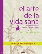 EL ARTE DE LA VIDA SANA (BESTSELLER) (EBOOK)