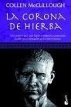 La corona de hierba (Novela histórica)