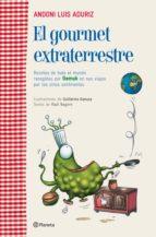 EL GOURMET EXTRATERRESTRE (EBOOK)
