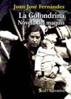 GOLONDRINA - LA. NOVELA DEL MAQUIS