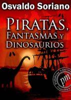 PIRATAS, FANTASMAS Y DINOSAURIOS (EBOOK)
