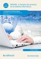 Gestión de servicios en el sistema informático. IFCT0609